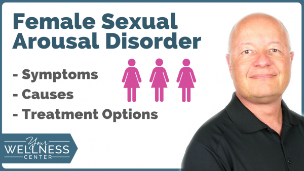 Female Sexual Arousal Disorder: Is it a Thing?