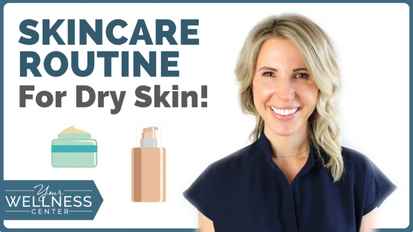 Dry Skin Simple Skincare Routine