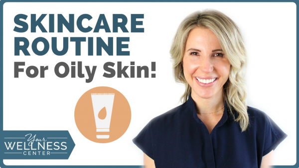 Oily Skin: A Simple, Essential Routine