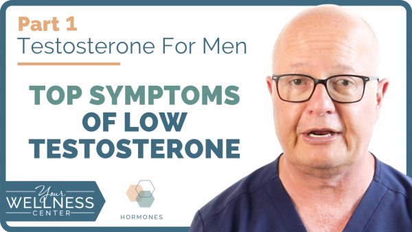 Top Symptoms of Low Testosterone