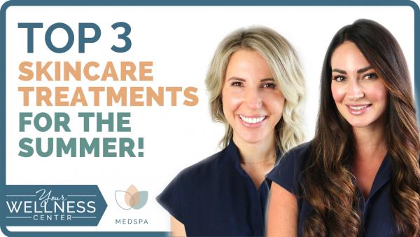 Summer Skincare Treatments 2020