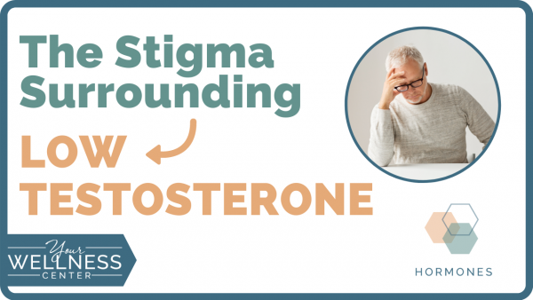 Low Testosterone Symptoms & The Stigma That Comes With Them