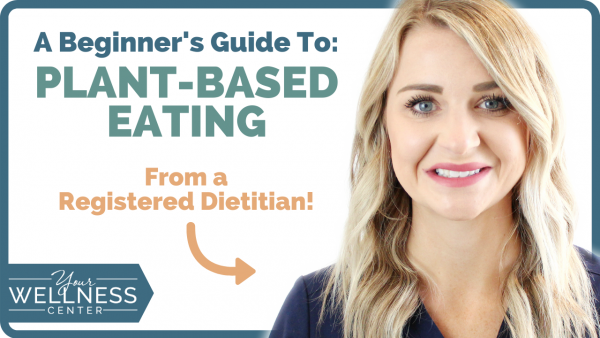 Plant-Based Eating: A Beginner's Guide