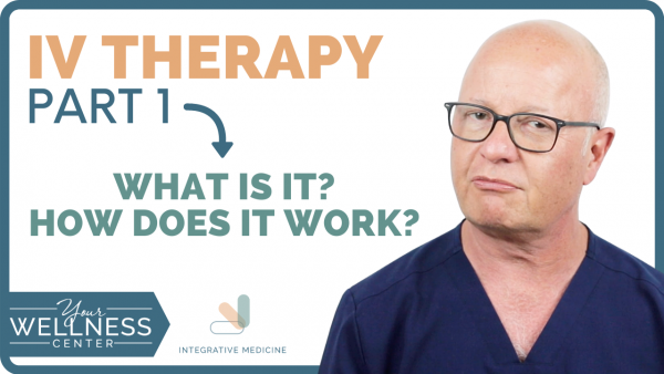 IV Therapy Part 1: What is it?